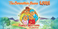 THE BERENSTAIN BEARS LIVE! IN FAMILY MATTERS in Rockland / Westchester