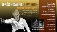 Jesus Hidalgo-Medicnine Music Concert in Other New York Stages