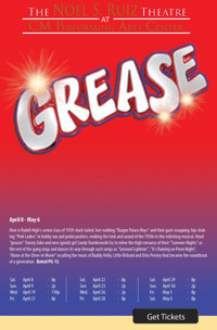 GREASE! at The Noel S. Ruiz Theatre in Broadway