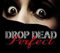 DROP DEAD PERFECT in Rockland / Westchester