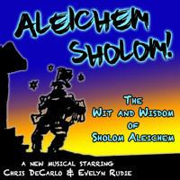 Aleichem Sholom! The Wit and Wisdom of Sholom Aleichem in Los Angeles