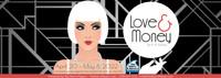 Love & Money in Ft. Myers/Naples