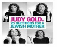 25 QUESTIONS FOR A JEWISH MOTHER in Rockland / Westchester