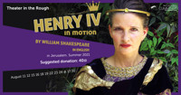Henry IV: in motion in Israel