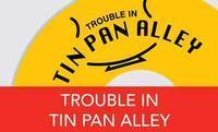 TROUBLE IN TIN PAN ALLEY in Australia - Perth