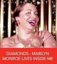DIAMONDS - MARILYN MONROE LIVES INSIDE ME in Australia - Perth