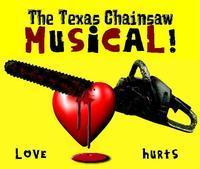 The Texas Chainsaw Musical! in Broadway