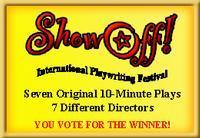 ShowOff! - International Playwriting Festival in Costa Mesa