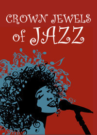 Crown Jewels of Jazz in Broadway