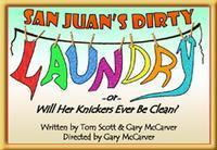 San Juan's Dirty Laundry - A Musical Melodrama in Costa Mesa
