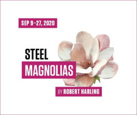 Steel Magnolias in Raleigh
