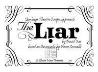 'The Liar' by David Ives Adapted from the Comedy by Pierre Corneille in Rhode Island