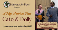 Cato & Dolly, A New American Play in Boston