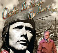Charles Lindbergh: The Lone Eagle in Broadway