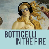 Botticelli in the Fire in Ft. Myers/Naples
