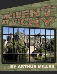 Incident at Vichy in Broadway