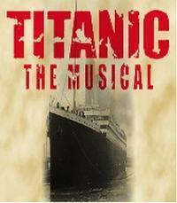 TITANIC the musical in Albuquerque