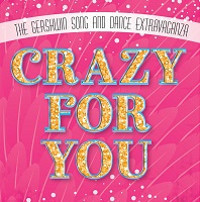 Crazy For You in Central New York