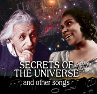 Secrets of the Universe and Other Songs in Denver