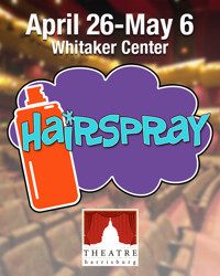 Hairspray in Central Pennsylvania