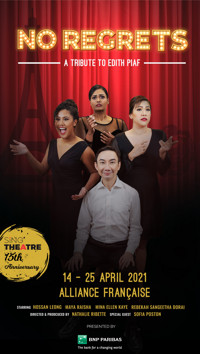 No Regrets- A Tribute to Edith Piaf in Singapore
