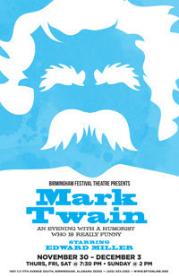 An Evening with Mark Twain: A Humorist Who is Really Funny. in Birmingham
