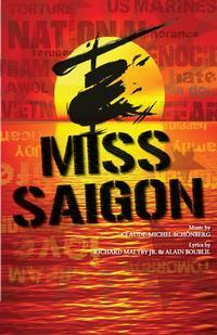 MISS SAIGON in Madison