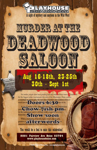 Murder at Deadwood Saloon in Broadway