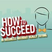 How to Succeed in Business Without Really Trying in New Jersey