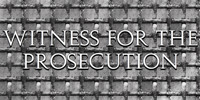 Witness for the Prosecution in Houston