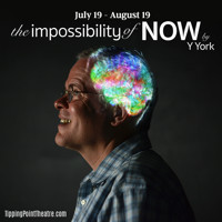 The Impossibility of Now in Off-Off-Broadway