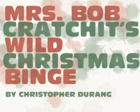 Mrs. Bob Cratchit's Wild Christmas Binge in Dallas