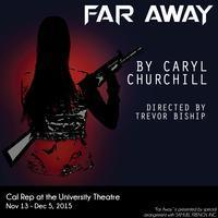 Far Away by Caryl Churchill in Los Angeles