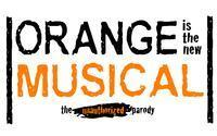 Orange Is The New Musical: The Unauthorized Parody in Los Angeles