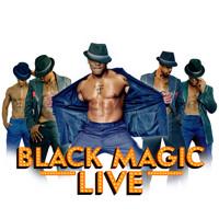 Black Magic Live in Las Vegas