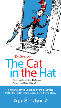 Dr. Suess's The Cat in the Hat in PHILADELPHIA