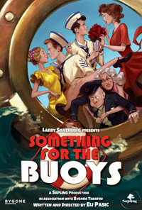 Something For The Buoys: A New Musical Comedy! in Toronto