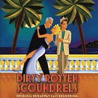 Dirty Rotten Scoundrels in Long Island
