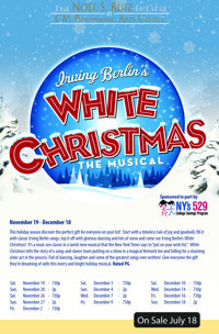 Irving Berlin's White Christmas at The Noel S. Ruiz Theatre in Long Island