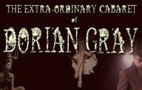 ?The Extraordinary Cabaret of Dorian Gray?  in Broadway