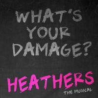 Heathers the Musical  in Maine