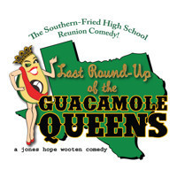 Last Round-Up of the Guacamole Queens in Broadway