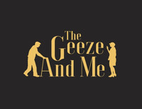 THE GEEZE & ME in Broadway