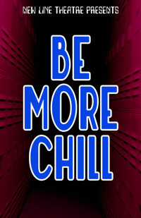Be More Chill at New Line Theatre in Kansas City