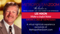 MAKE A JOYFUL NOISE with LEE HIXON in Long Island