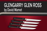 Glengarry Glen Ross in Houston
