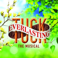 Tuck Everlasting The Musical- Mainstage at Upper Darby Summer Stage! in Philadelphia