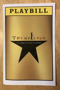 Trumpilton: An American Musical Parody in Vermont
