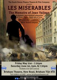 Les Miserables; The Memoirs of Jean Valjean in Broadway