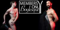 Members Only Boylesque: LES Is More in Brooklyn